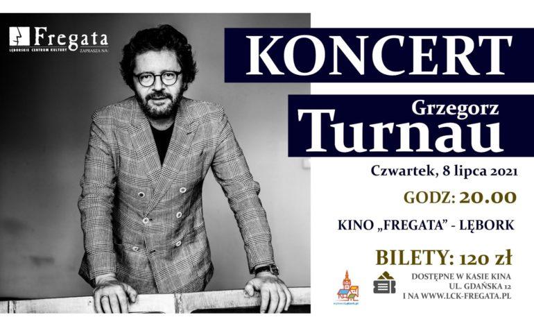 Koncert Grzegorza Turnaua – dodatkowa pula biletów!